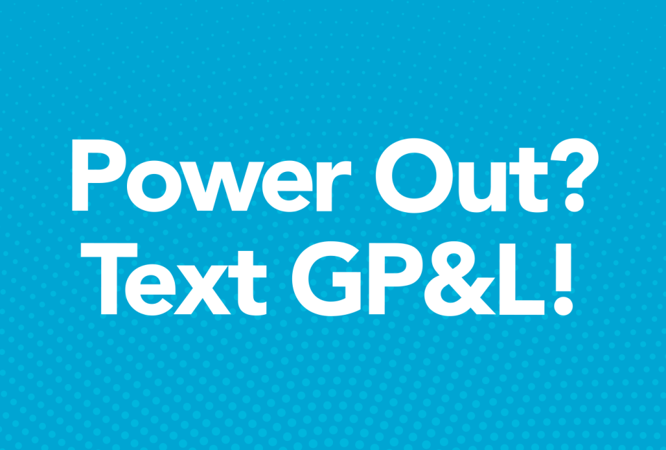 Power Out Text GP&L